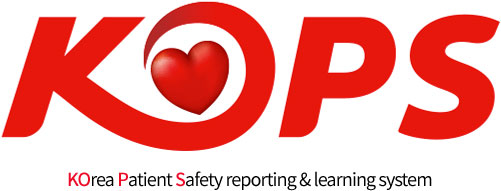 KOPS KOrea Patient Safety reporting & learning system